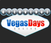Vegas days, le casino en ligne
